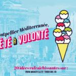 Montpellier Méditerranée, l'été à volonté