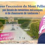 """""""Pas besoin de remontées mécaniques pour l'ascension du Mont Pellier"""""""